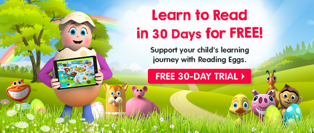 Learn to Read in 30 Days for FREE! Support your child's learning journey with Reading Eggs. Free 30-Day Trial